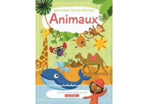 Mon grand livre de réponses Animaux