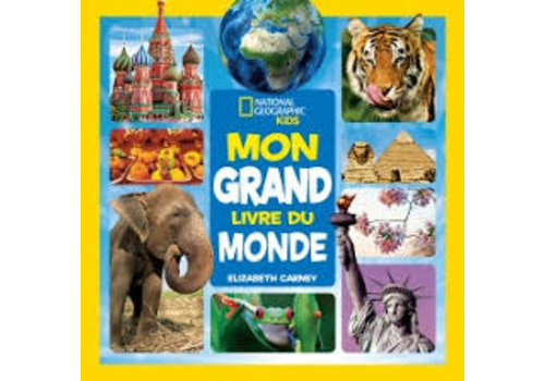 Mon grand livre du monde - National Geographic Kids