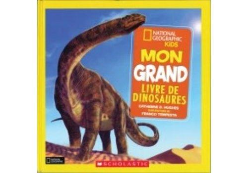 Mon grand livre des dinosaures