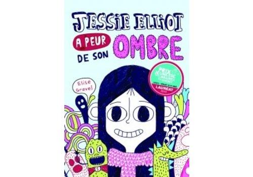 Jessie Elliot a peur de son ombre