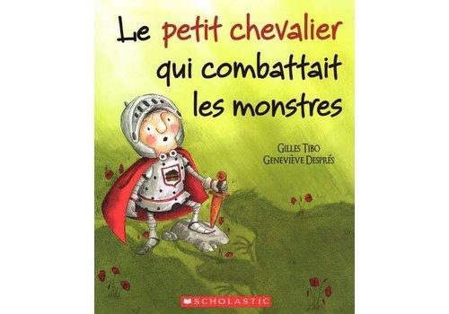 Le Petit chevalier qui combattaitles monstres