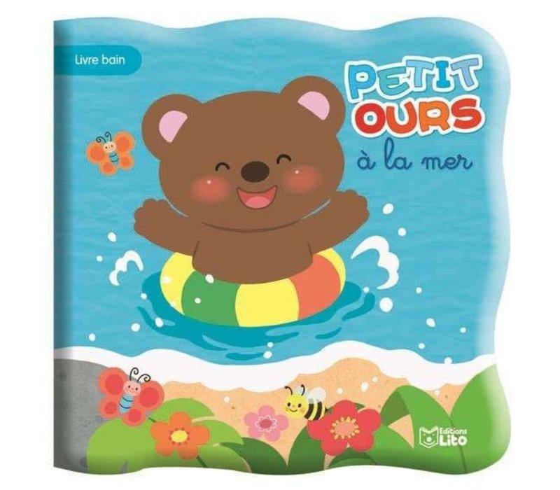 Livre de bain - Petit ours a la mer