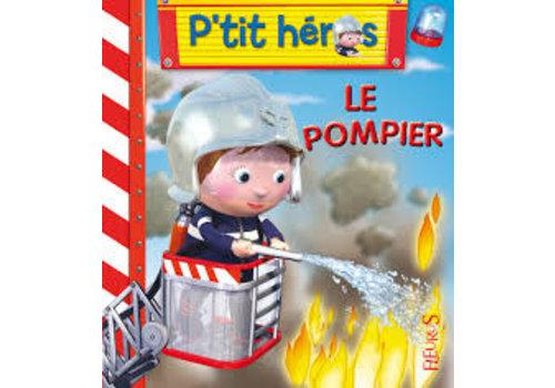 P'tit héros Le pompier