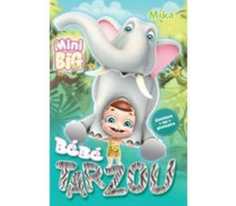 Mon mini Big à moi : Bébé Tarzou