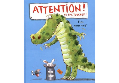 Attention! ne pas toucher!