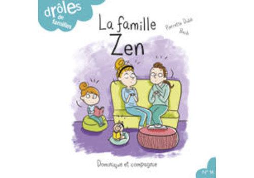 Dominique et cie La famille Zen