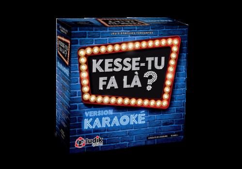 Kesse-tu-fa la? Karaoke
