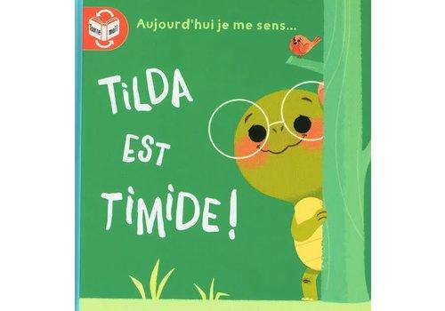 Tilda est fière/Tilda est timide
