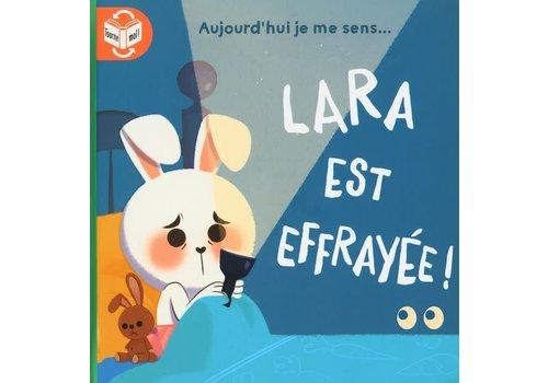 Lara est courageuse/ Lara est effrayée