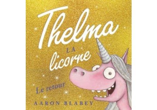 Thelma la licorne- Le retour