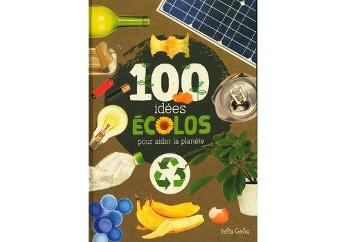 100 idées écolos pour aider la planète