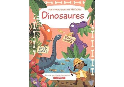 Mon grand livre de réponses - Dinosaures