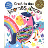 Crois-tu aux licornes disco?