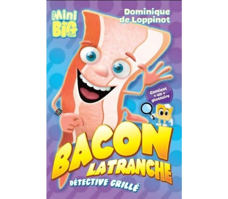 Bacon Latranche. Détective grillé  01