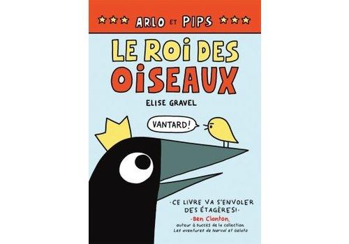 Arlos et pips - Le roi des oiseaux