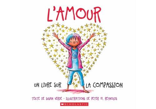 L'amour - Un livre sur la compassion