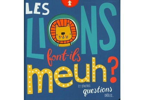 Les lions font-ils meuh?