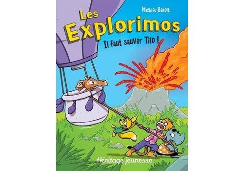 Les Explorimos Il faut sauver Tilo!