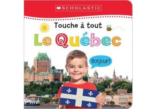 Touche à tout Le Québec
