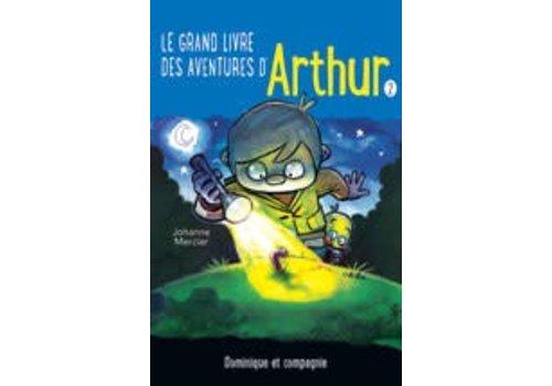 Dominique et cie Le grand livre des aventures d'Arthur 2