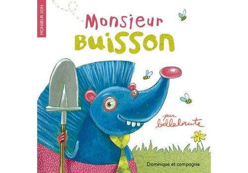 Dominique et cie Monsieur Buisson