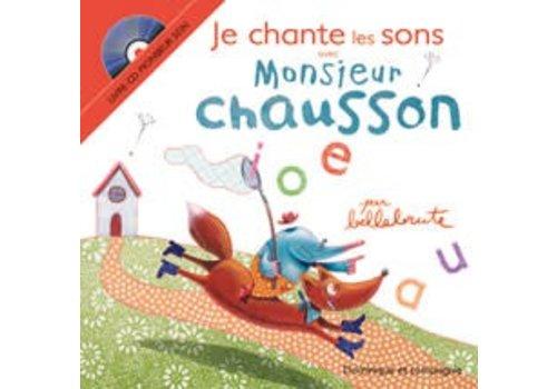Je chante les sons avec Monsieur Chausson