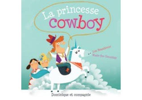 Dominique et cie La princesse cowboy