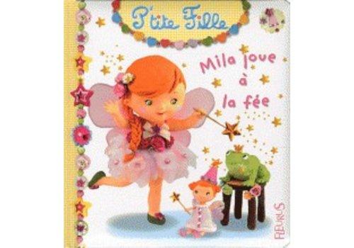 Mila joue à la fée