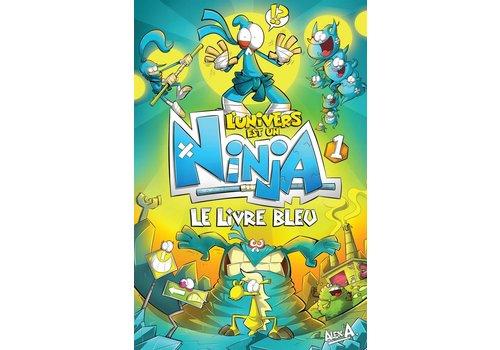 L'Univers est un Ninja - Le livre bleu