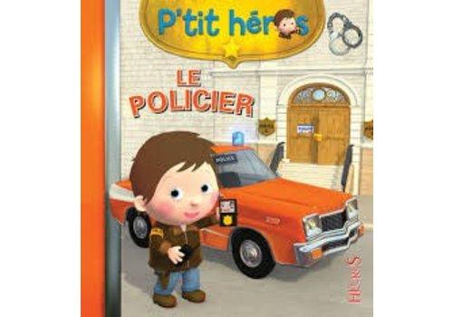 P'tit Héros Le policier