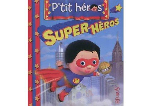 P'tit Héros - Super-Héros