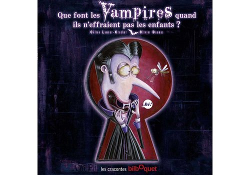 Que font les Vampires quand ils n'effraient pas les enfants?