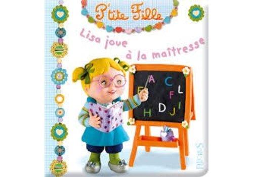 Lisa joue à la maitresse