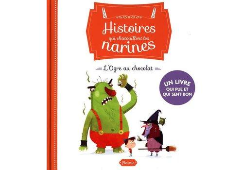 Histoires qui chatouillent les narines / L'Ogre au chocolat