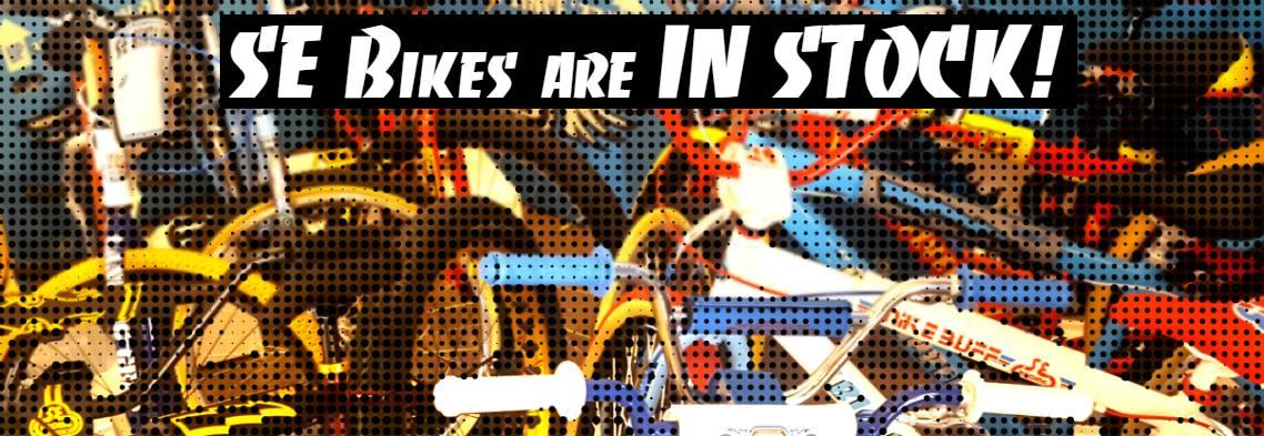 SE Bikes are IN STOCK!