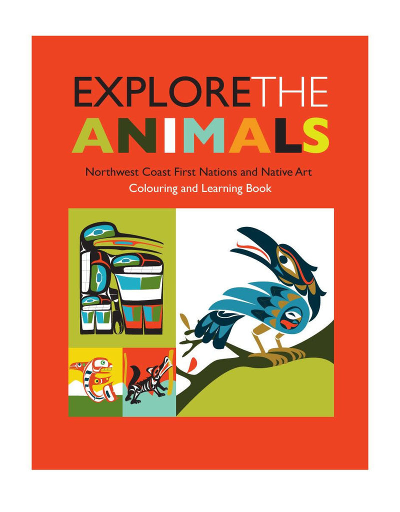 Native Northwest Colouring Book Explore The Animals.