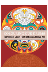 Native Northwest Colouring Our Drum Book