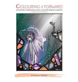 Colouring It Forward INC. Discover Dene Art & Wisdom Journal