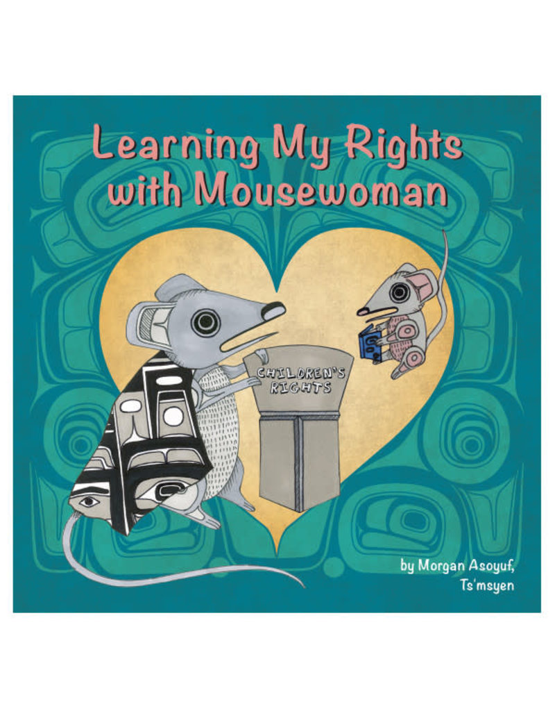 Native Northwest Learning My Rights With Mousewoman