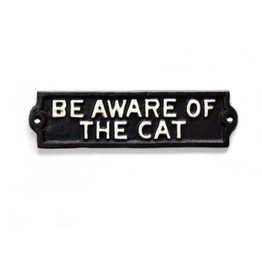 Be Aware Of The Cat
