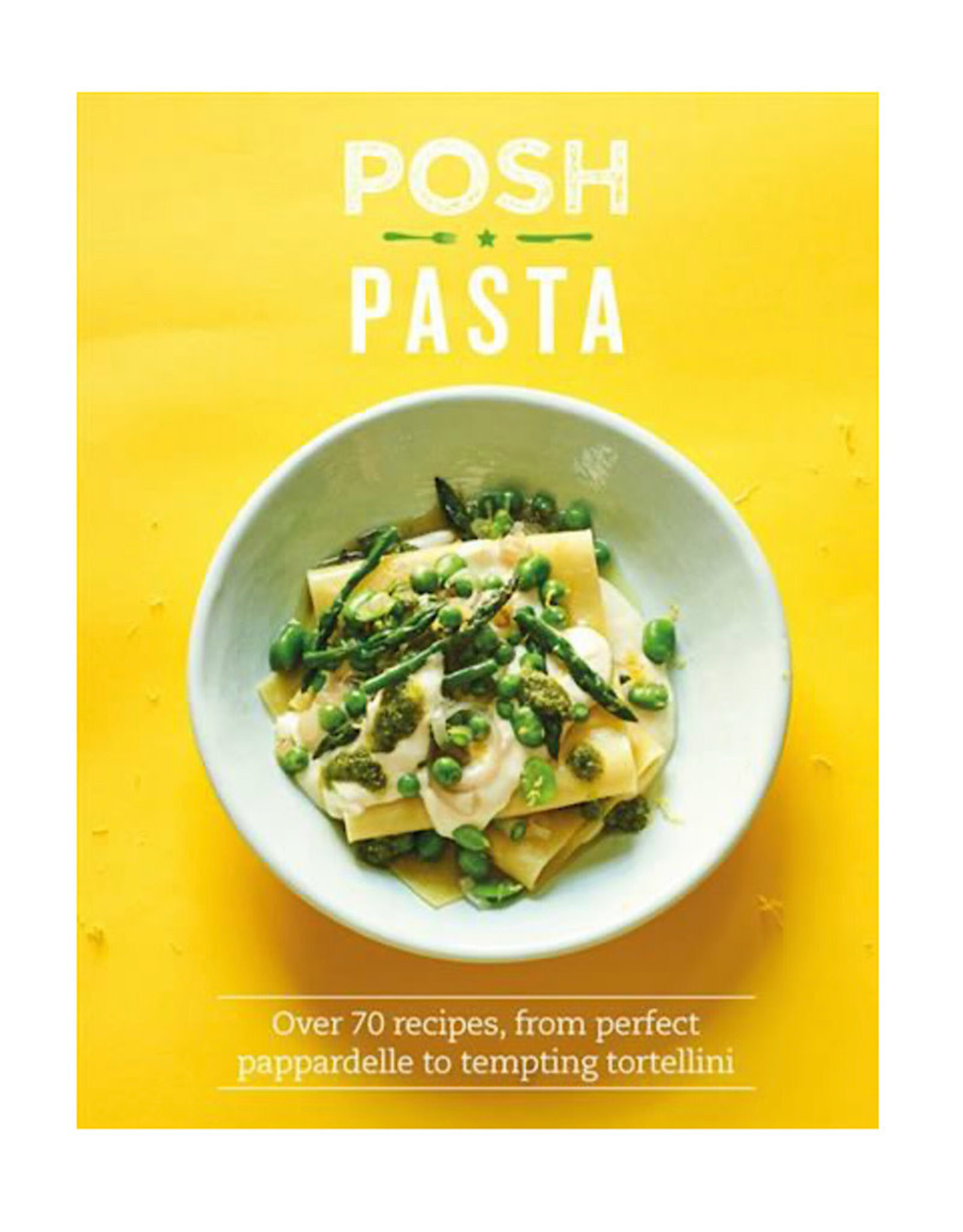 Posh Pasta Cookbook