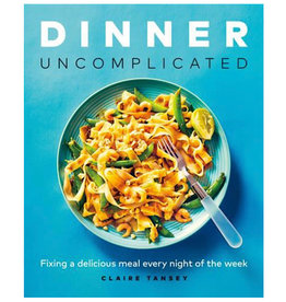 Dinner, Uncomplicated Cookbook
