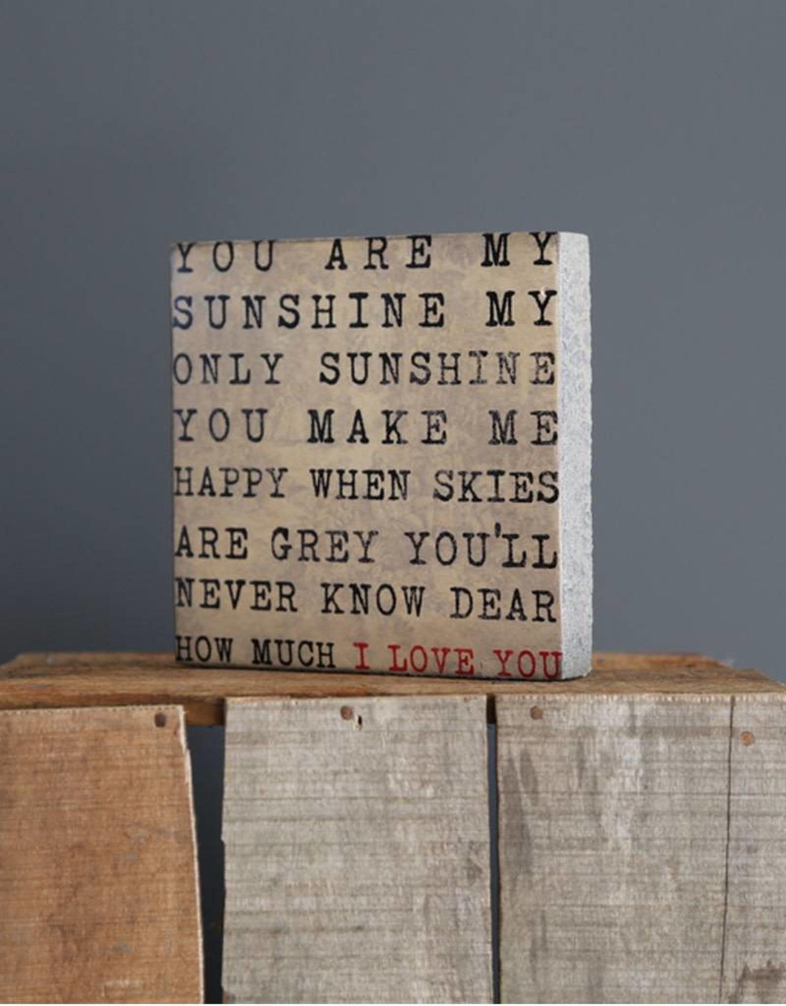 Cedar Mountain Small Art Block You Are My Sunshine
