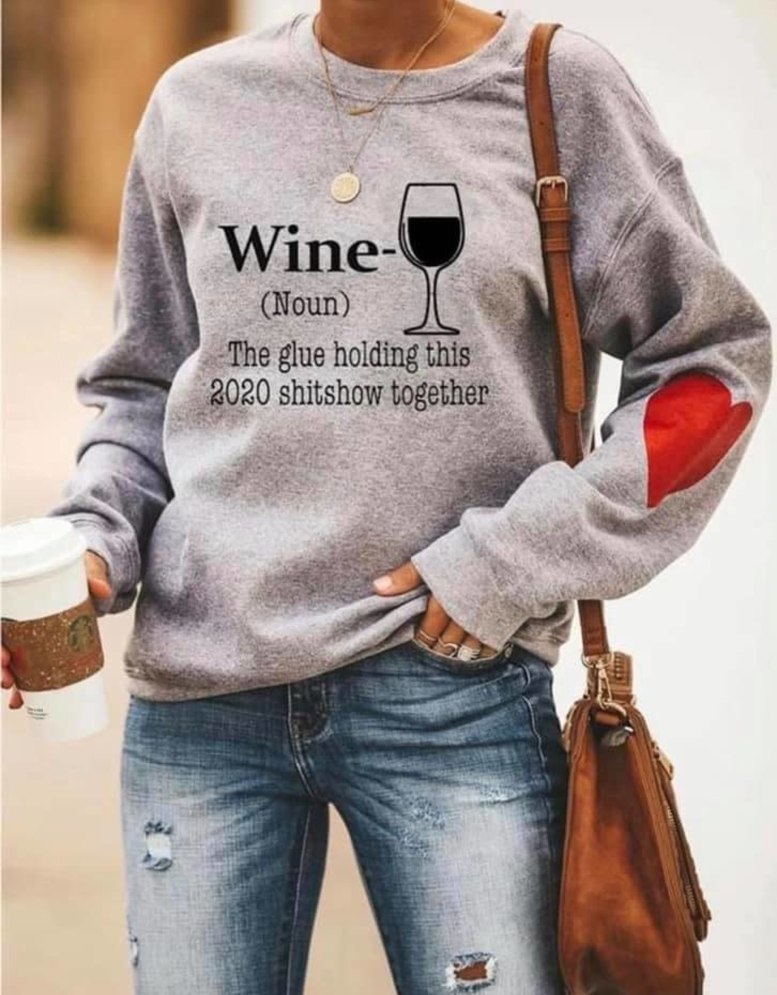 """Wine: The glue holding this 2020 Shit Show together"" Crew Neck"