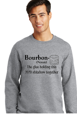 """""""Bourbon: The glue holding this 2020 Shit Show together"""""""