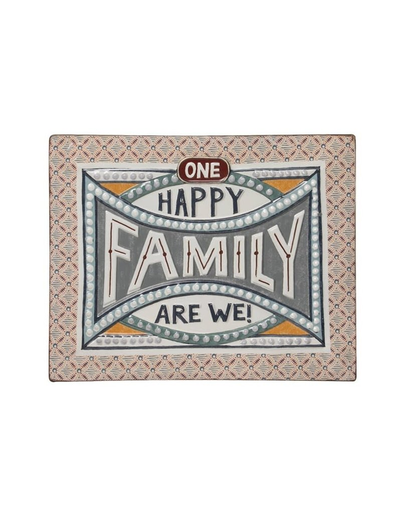 One Happy Family We Are Tin Sign