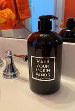 Rude Dude Wash Your F*CKIN Hand