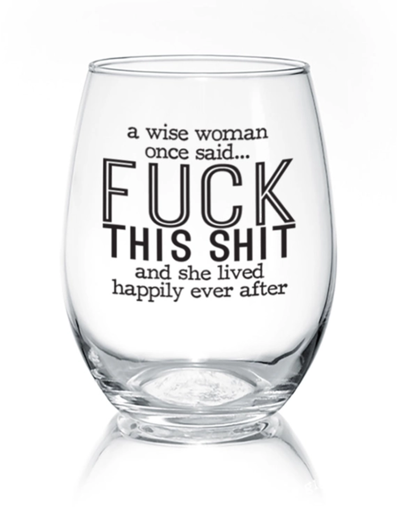 A Wise Woman -  17 oz Stemless Wine Glass