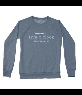 Happiness is Five O'Clock Crewneck