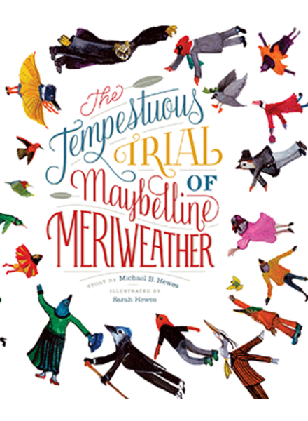 The Tempestuous Trial of Maybelline Meriweather